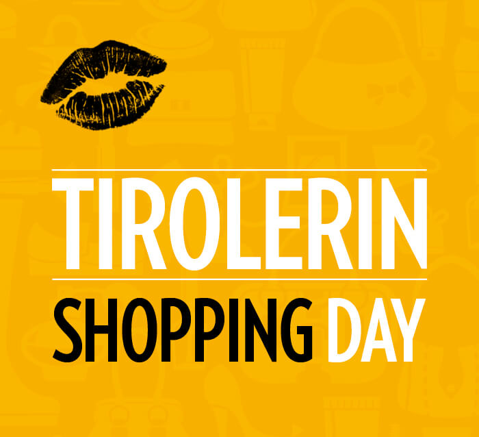 Tirolerin Shopping Day